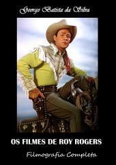 Os Filmes De Roy Rogers