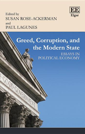 Greed  Corruption  and the Modern State PDF