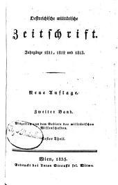 Oestreichische militärische zeitschrift: 1811-13, Bände 1-2