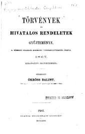 Törvények és hivatalos rendeletek gyüjteménye, a nemzeti felelös kormány visszaállitásától fogva. 1867: Kiegészitö jegyzetekkel