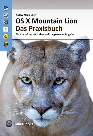 OS X Mountain Lion   Das Praxisbuch PDF