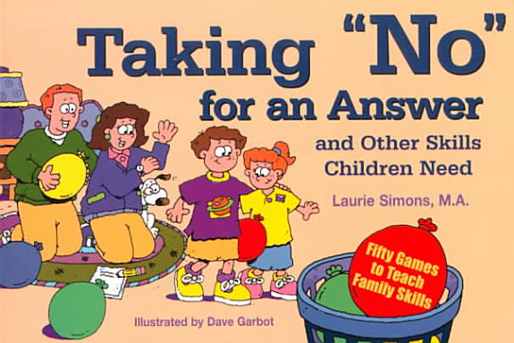 Taking  no  for an Answer and Other Skills Children Need PDF
