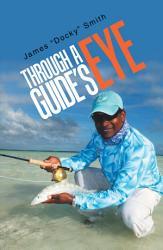 Through A Guide S Eye Book PDF