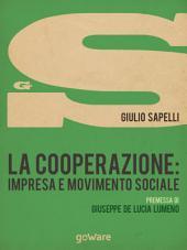 La cooperazione: impresa e movimento sociale
