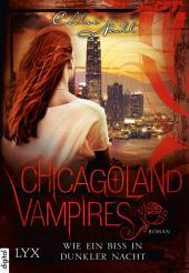 Chicagoland Vampires - Wie ein Biss in dunkler Nacht