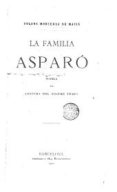 La Familia Asparó: novela de costums del nostre temps