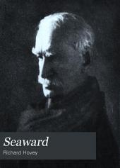 Seaward: An Elegy on the Death of Thomas William Parsons