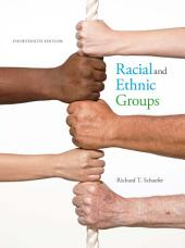 Racial and Ethnic Groups: Edition 14