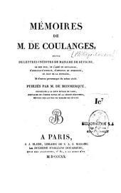 Mémoires de m. de Coulanges: suivis de lettres inédites de madame de Sévigné, de son fils, de l'abbé de Coulanges, d'Arnauld-d'Andilly, d'Arnauld de Pomponne, de Jean de La Fontaine, et d'autres personnages du meme siècle