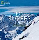 100 Slopes of a Lifetime