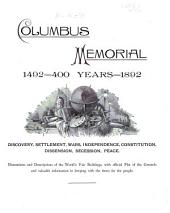 Columbus Memorial, 1492--400 Years--1892: Discovery, Settlement, Wars ...