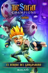 Desafío Champions Sendokai. El ataque del gorgosauro: Narrativa 5