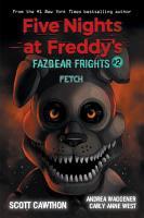 Fetch  Five Nights at Freddy   s  Fazbear Frights  2  PDF
