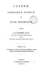 Catenæ Græcorum patrum in Novum Testamentum, ed. J.A. Cramer: Τόμος 6
