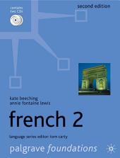 Foundations French 2: Edition 2