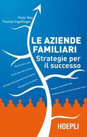 Le aziende familiari: Strategie per il successo