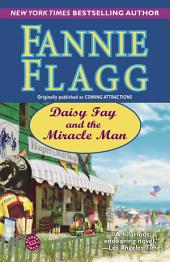 Daisy Fay and the Miracle Man: A Novel