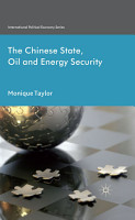 The Chinese State  Oil and Energy Security PDF