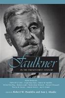 Faulkner in the Twenty first Century PDF