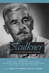 Faulkner in the Twenty-first Century: Faulkner and Yoknapatawpha, 2000