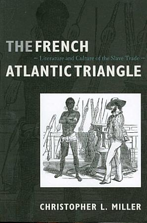 The French Atlantic Triangle PDF