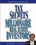 Tax Secrets of Millionaire Real Estate Investors
