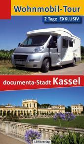 Wohnmobil-Tour - 2 Tage EXKLUSIV documenta-Stadt Kassel: Ausgabe 2