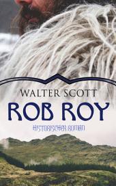 ROB ROY (Historischer Roman): Robin der Rote