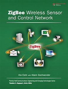 ZigBee Wireless Sensor and Control Network