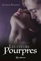 Les cœurs pourpres: Romance fantasy