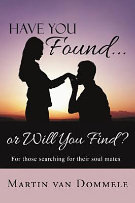 Have You Found    or Will You Find  PDF