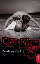 Paradiesgevögel - Caprice: Erotikserie