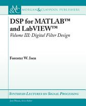 DSP for MATLAB and LabVIEW: Digital filter design