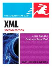 XML: Visual QuickStart Guide, Edition 2