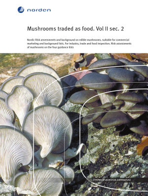 Mushrooms traded as food. Vol II sec 2