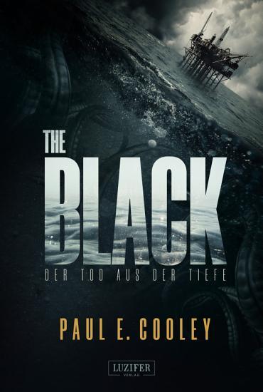 THE BLACK   Der Tod aus der Tiefe PDF