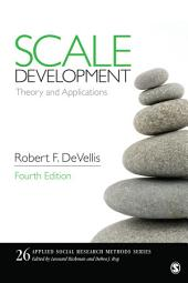 Scale Development: Theory and Applications, Edition 4