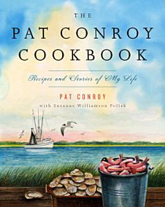 The Pat Conroy Cookbook Book