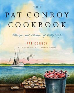 The Pat Conroy Cookbook Book