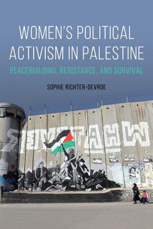 Women s Political Activism in Palestine
