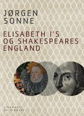 Elisabeth I s og Shakespeares England