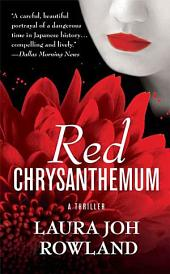 Red Chrysanthemum: A Thriller
