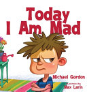 Today I Am Mad