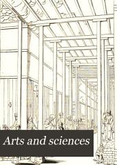 "Arts and Sciences: Or, Fourth Division of ""The English Encyclopedia"", Volume 2"