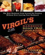 Virgil s Barbecue Road Trip Cookbook PDF