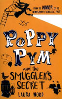 Poppy Pym and the Secret of Smuggler s Cove