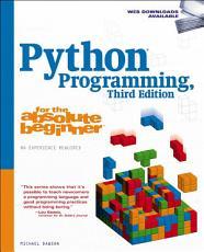Python Programming for the Absolute Beginner 3e