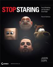 Stop Staring: Facial Modeling and Animation Done Right, Edition 3
