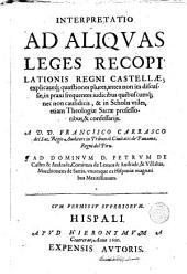 Interpretatio ad Aliquas Leges Recopilationis Regni Castellae