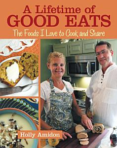 A Lifetime of Good Eats Book
